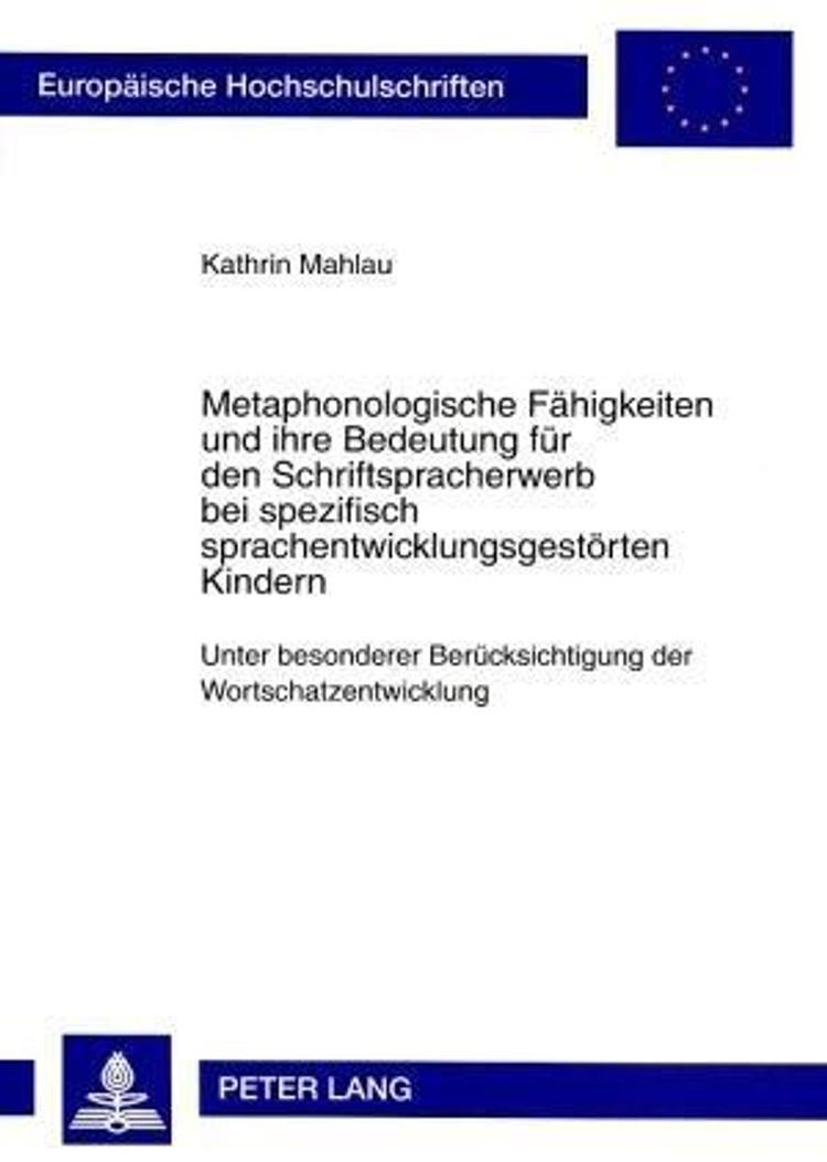 Metaphonologische Fähigkeiten und ihre Bedeutung für den ...