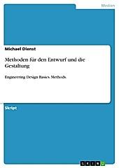Methoden für den Entwurf und die Gestaltung - eBook - Michael Dienst,