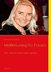 Midlifetuning für Frauen - eBook - Susanne Vornweg,