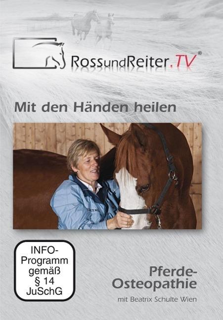 Image of Mit den Händen heilen - Pferde-Osteopathie mit Beatrix Schulte Wien
