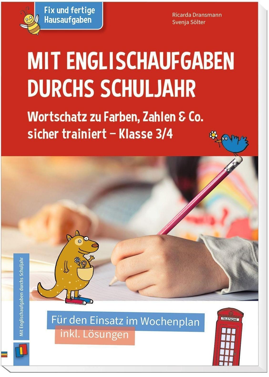 Mit Englischaufgaben durchs Schuljahr   Wortschatz zu Farben, Zahlen & Co.  sicher trainiert   Klasse 20/20