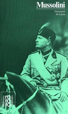 Mussolini - Gedanken und Taten