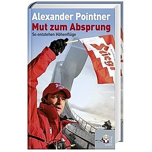 Mut Zum Absprung Buch Von Alexander Pointner Versandkostenfrei Kaufen