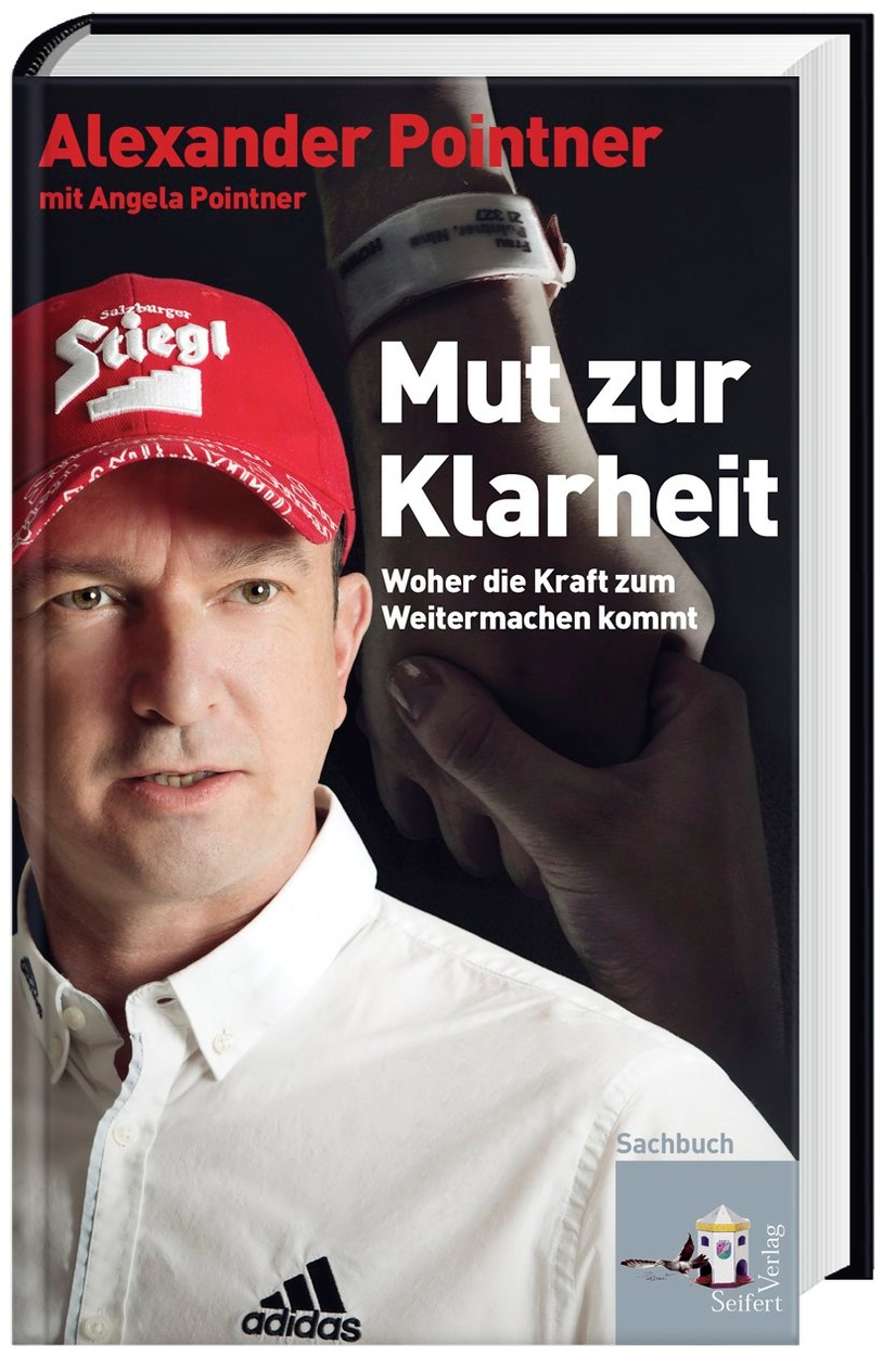 Mut Zur Klarheit Buch Von Alexander Pointner Versandkostenfrei Kaufen
