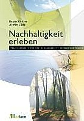 Nachhaltigkeit erleben - eBook - Beate Kohler, Armin Lude,