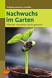 Nachwuchs im Garten - eBook - Wolfgang Kawollek, Marco Kawollek,