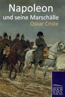 Napoleon und seine Marschälle - sondern auch gesellschaftlich hoch angesehenen Männer nach und zeigt