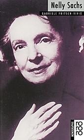 Nelly Sachs. Gabriele Fritsch-Vivié, - Buch - Gabriele Fritsch-Vivié,