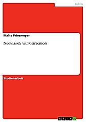 Neoklassik vs. Polarisation - eBook - Malte Priesmeyer,