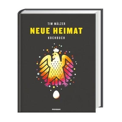 Kochbuch Mit Charakter Neue Heimat Von Tim Malzer Weltbild De