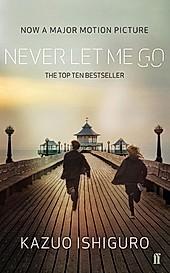 Never Let Me Go, Film Tie-In. Kazuo Ishiguro, - Buch - Kazuo Ishiguro,