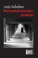 Nonnen(m)orden anders! - ausgesprochen weltliche