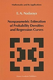 Nonparametric Estimation of Probability Densities and Regression Curves. Nadaraya, - Buch - Nadaraya,