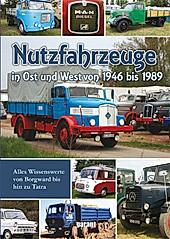 Nutzfahrzeuge in Ost und West.  - Buch