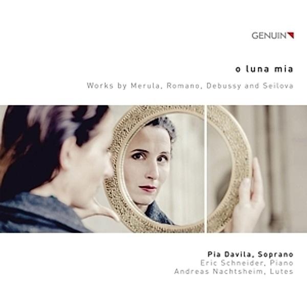 O Luna mia - Werke für Sopran CD von Pia Davila bei Weltbild.at
