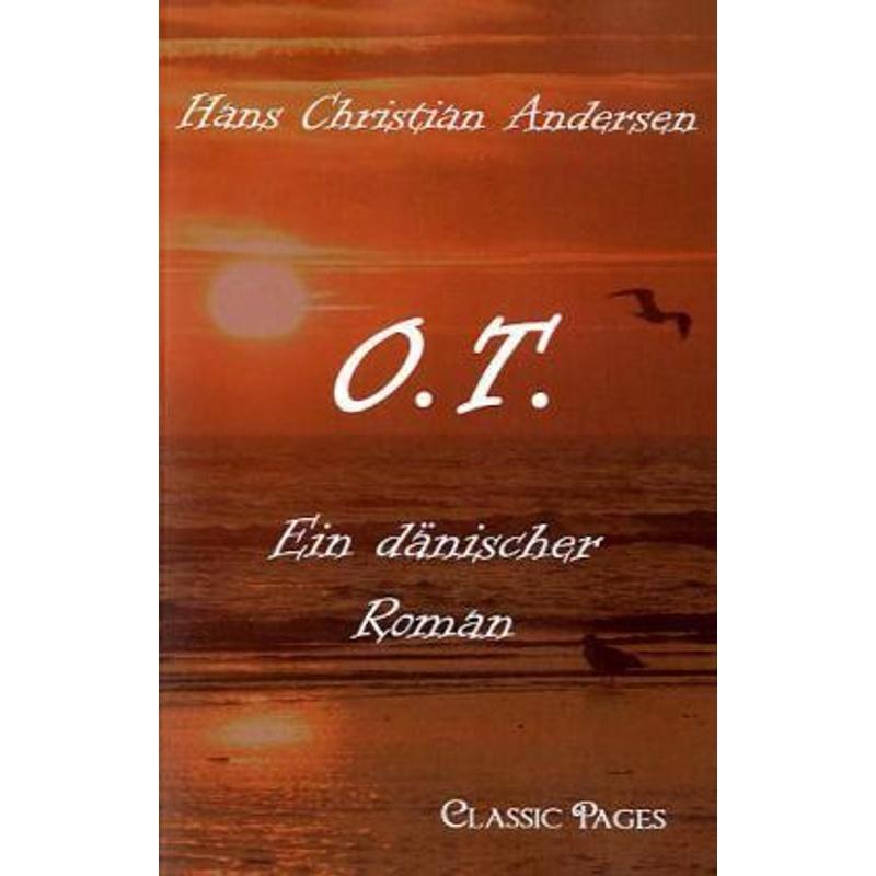 O.T. - Hans Christian Andersen