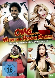 Image of OMG... We're in a Horror Movie!!!