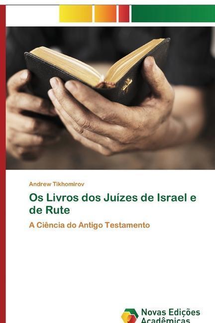 Os Livros dos Juízes de Israel e de Rute