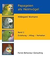 Papageien als Heimvögel, Band 2 - eBook - Hildegard Niemann,