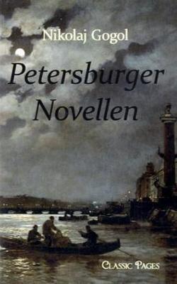 Petersburger Novellen - die räumlich und inhaltlich mit der damaligen Hauptstadt Sankt-Petersburg verbunden sind. Diese Novellen stellen eine besondere Etappe des Schaffenswegs von Gogol dar