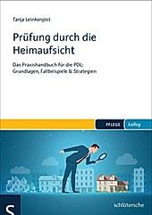 PFLEGE kolleg: Prüfung durch die Heimaufsicht - eBook - Tanja Leinkenjost,