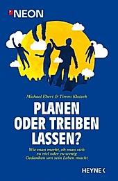 Planen oder treiben lassen? - eBook - Timm Klotzek, Michael Ebert,