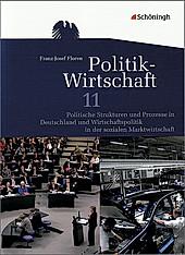 Politik-Wirtschaft, Ausgabe Gymnasiale Oberstufe Niedersachsen: Arbeitsbuch 11. Schuljahr, Für das vierstündige Prüfungsfach.  - Buch
