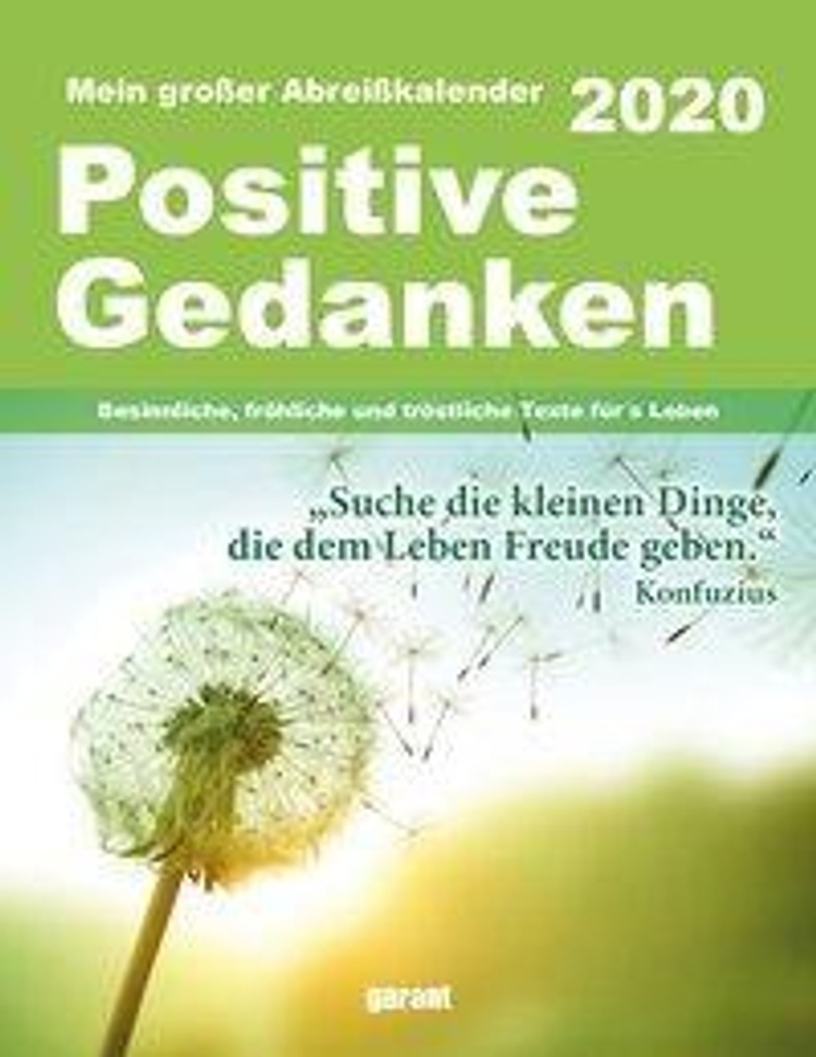 Positive Gedanken für jeden Tag 2020 - Kalender bei
