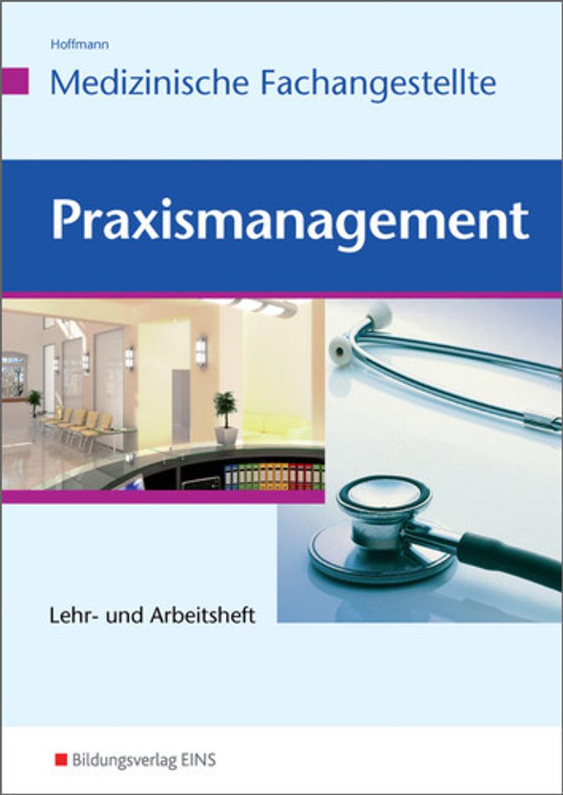 Praxismanagement Fur Medizinische Fachangestellte Buch Versandkostenfrei