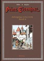 Prinz Eisenherz - Jahrgang 1973/1974 - Eine Legende kehrt zurück! mit farbigen Abbildungen�bersetzung: Wolfgang J. Fuchs; Begründet von Harold R. Foster