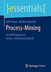 Process-Mining - eBook - Ralf Peters, Markus Nauroth,