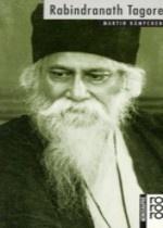 Rabindranath Tagore - Erzähler und Dramatiker