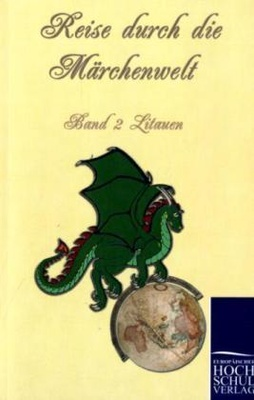 Reise durch die MärchenweltBd.2 Litauische Märchen