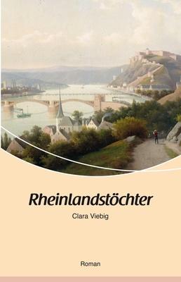 Rheinlandstöchter - Clara Viebig,