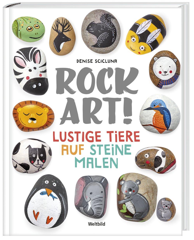 Rock Art Lustige Tiere Auf Steine Malen Weltbild Sonderausgabe