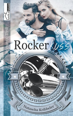 Rockerkuss - Rocker-Reihe 5 - Natascha Kribbeler,