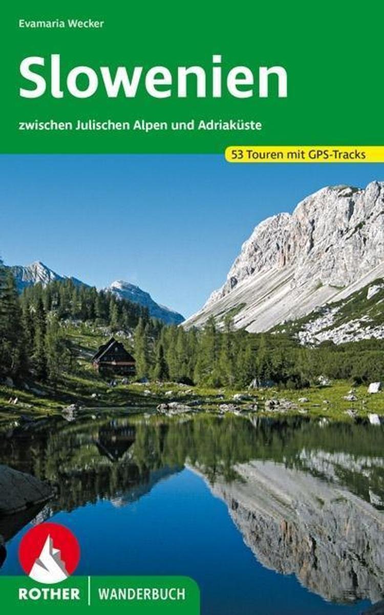 Rother Wanderbuch Slowenien Buch Versandkostenfrei Bei Weltbild At