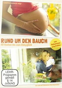 Image of Rund um den Bauch - 40 Wochen bis zum Babyglück