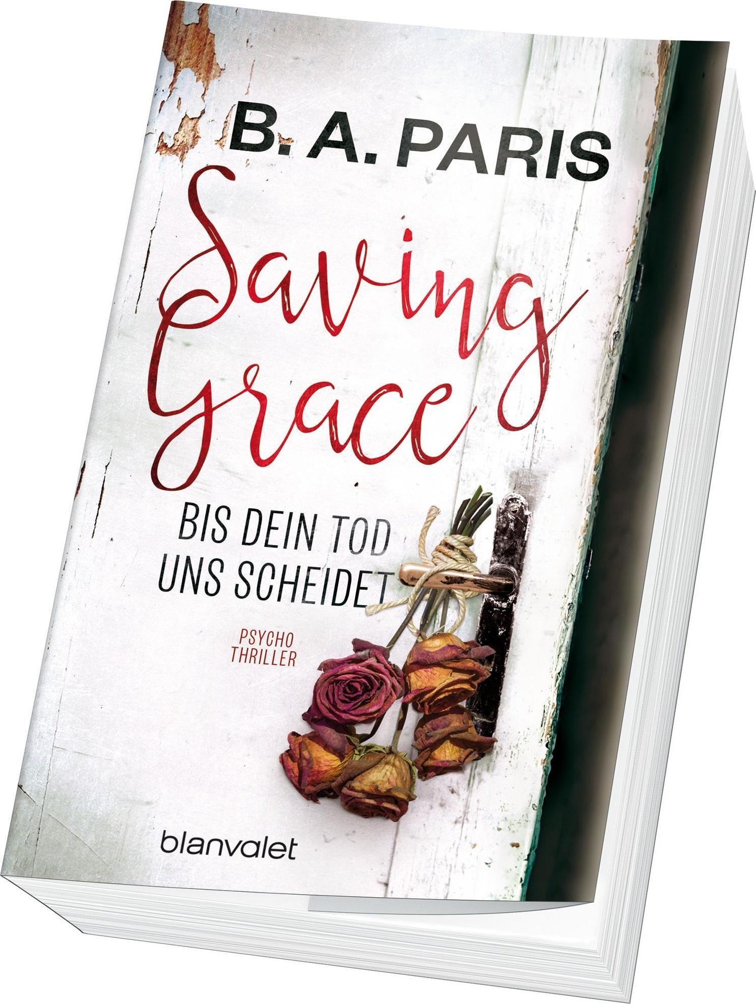 Saving Grace Bis Dein Tod Uns Scheidet Buch Versandkostenfrei Kaufen