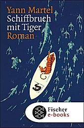 Schiffbruch mit Tiger - eBook - Yann Martel,