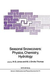 Seasonal Snowcovers: Physics, Chemistry, Hydrology.  - Buch