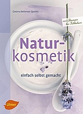 Selbermachen: Naturkosmetik einfach selbst gemacht - eBook - Cosima Bellersen Quirini,