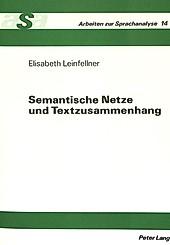 Semantische Netze und Textzusammenhang. Elisabeth Leinfellner, - Buch - Elisabeth Leinfellner,
