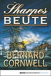 Sharpes Beute / Richard Sharpe Bd.5 - eBook - Bernard Cornwell,