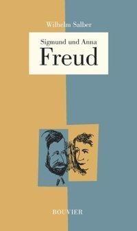 Sigmund und Anna Freud - 30 Jahre Direktor des Psychologischen Instituts zu Köln