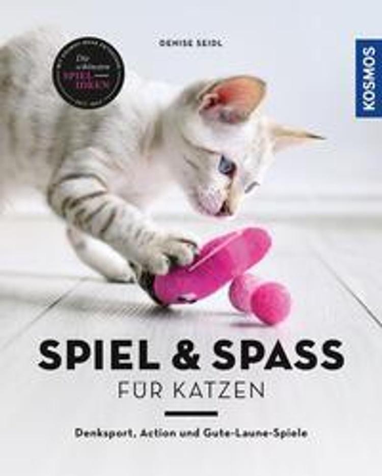 Spiel Spass Fur Katzen Buch Von Denise Seidl Versandkostenfrei Bestellen