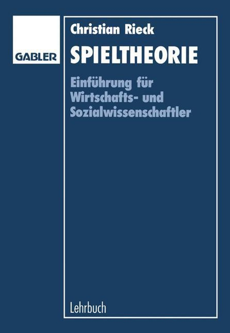 Spieltheorie Buch Von Christian Rieck Versandkostenfrei Bei Weltbild De