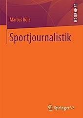 Sportjournalistik - eBook - Marcus Bölz,