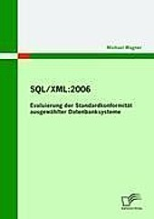 SQL/XML:2006. Michael Wagner, - Buch - Michael Wagner,