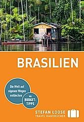 Stefan Loose Travel Handbücher E-Book: Stefan Loose Reiseführer Brasilien - eBook - Jochen Österreicher, Helmuth Taubald, Carl Goerdeler, Werner Rudhart, Nicolas Stockmann,